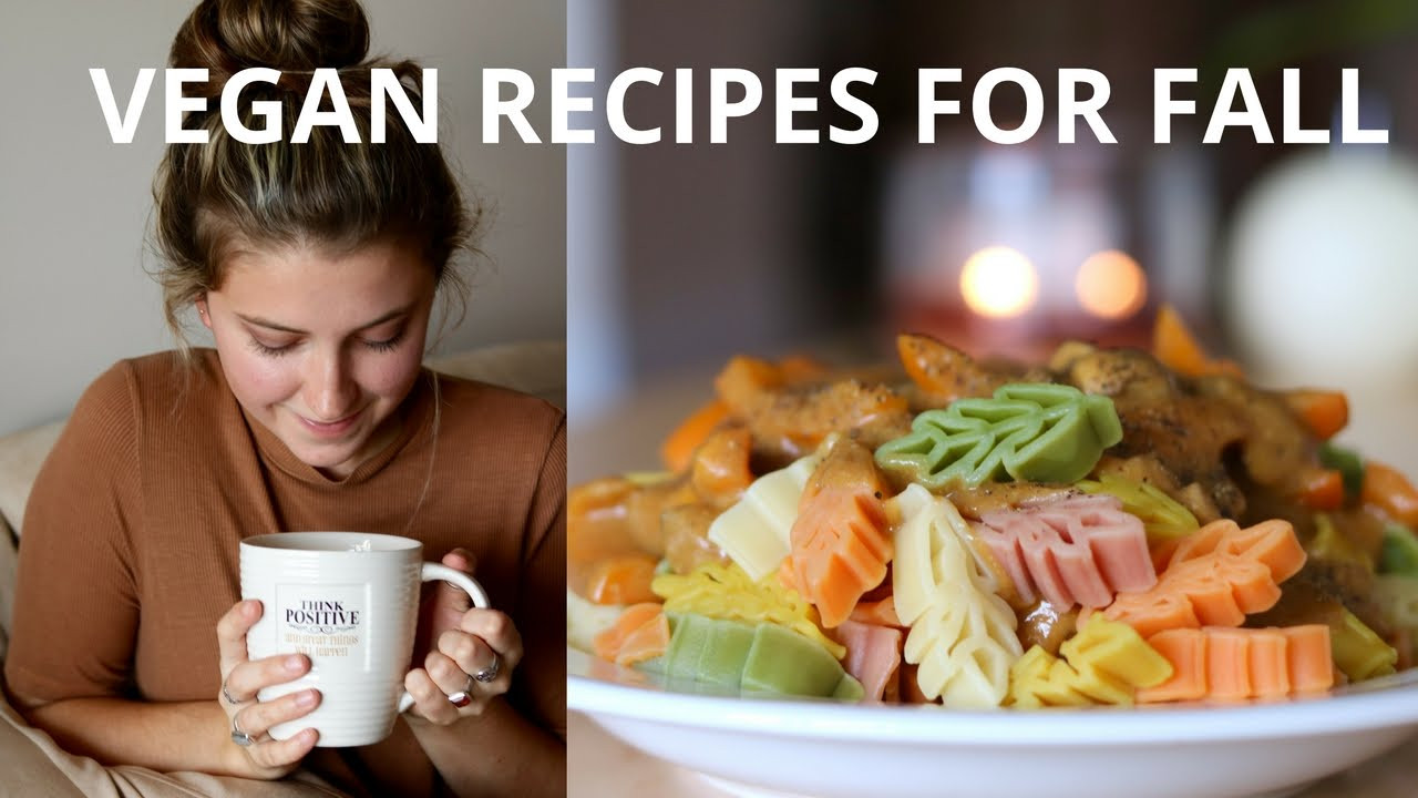 Fall Vegan Recipes  VEGAN RECIPES FOR FALL