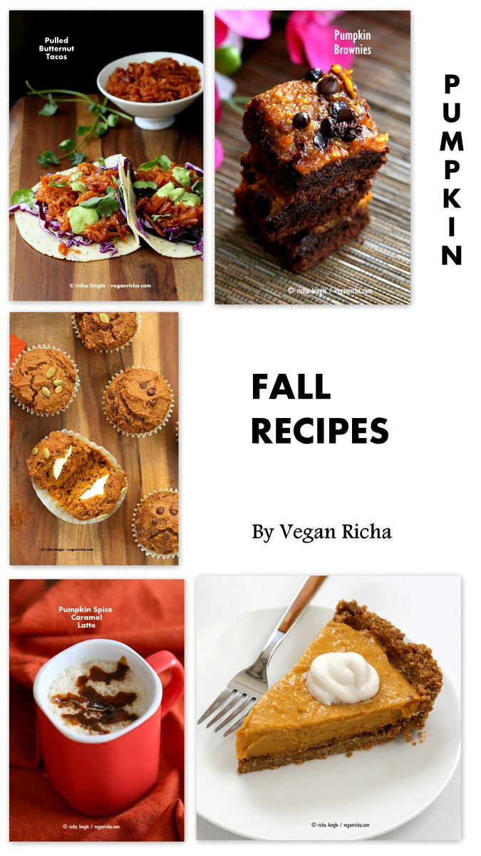 Fall Vegan Recipes  Guest Post Vegan Richa A Collection of Fall Mostly
