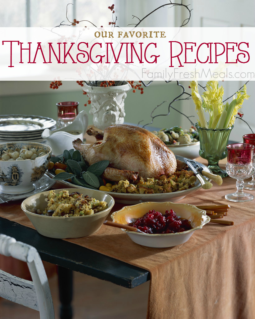 Favorite Thanksgiving Desserts  Favorite Thanksgiving Recipes Family Fresh Meals
