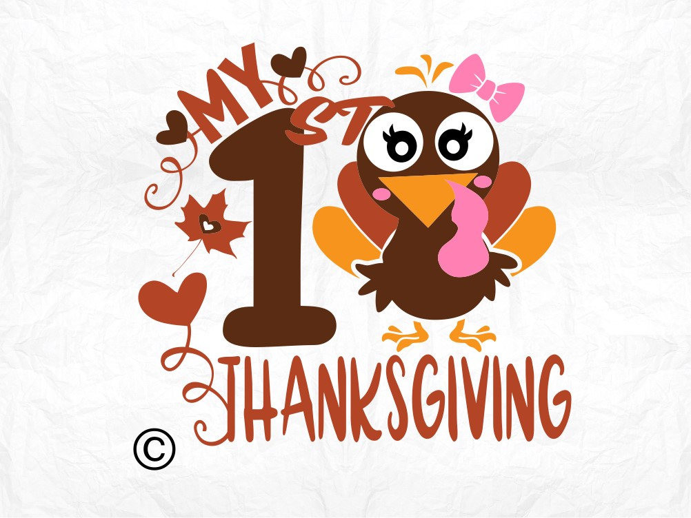 First Thanksgiving Turkey  my first thanksgiving turkey SVG Clipart Cut Files Silhouette