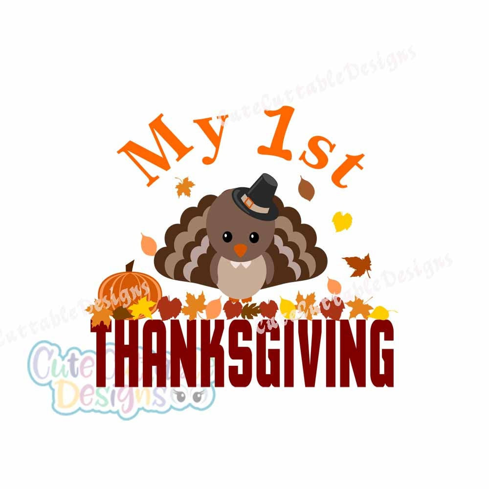 First Thanksgiving Turkey  1st Thanksgiving Turkey SVG My First Thanksgiving Pumpkin