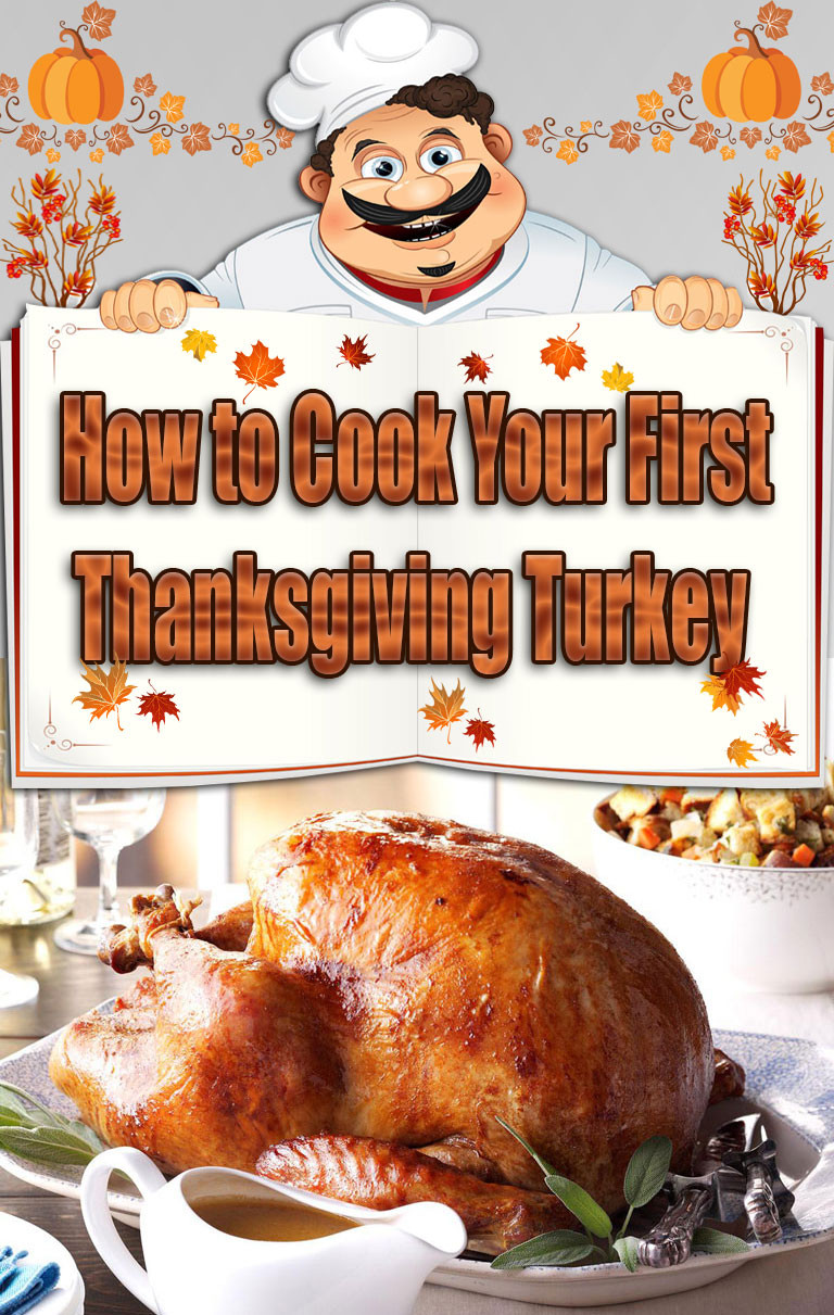 First Thanksgiving Turkey  How to Cook Your First Thanksgiving Turkey Quiet Corner