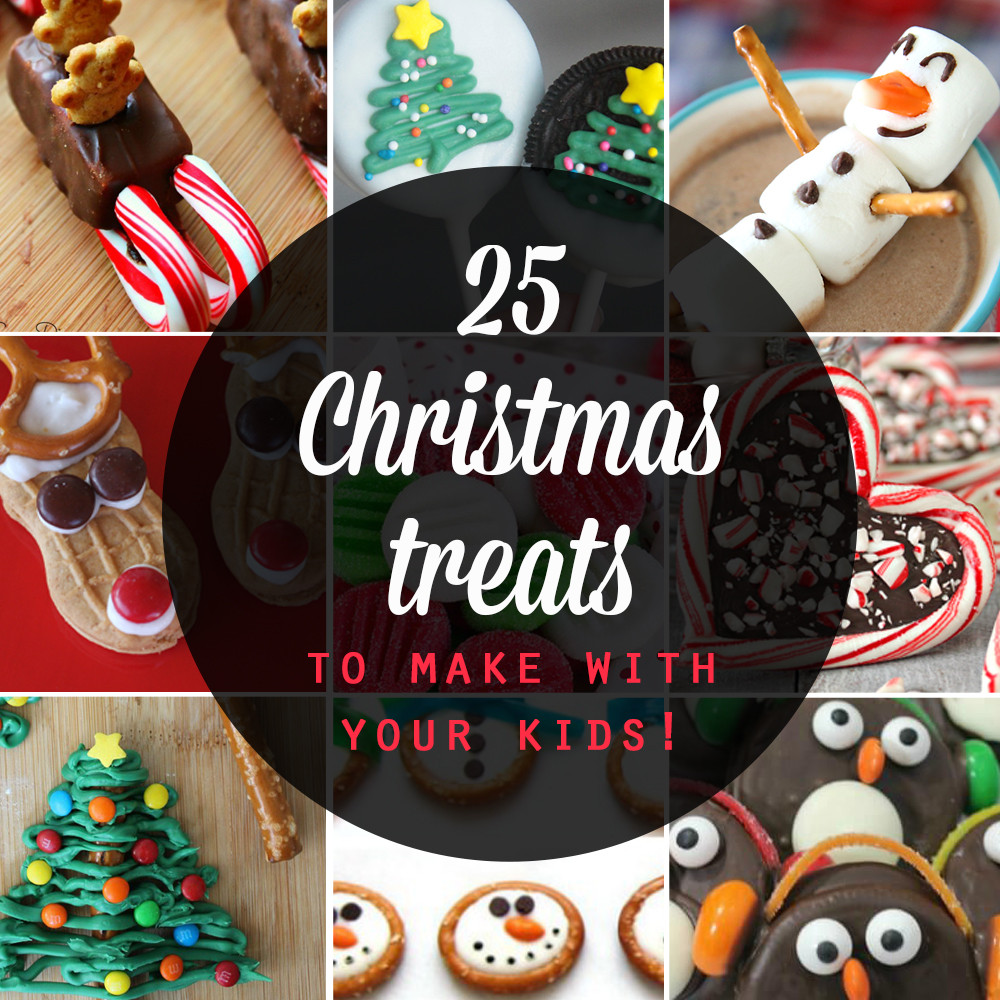 Fun Easy Christmas Desserts  25 adorable Christmas treats to make with your kids It s
