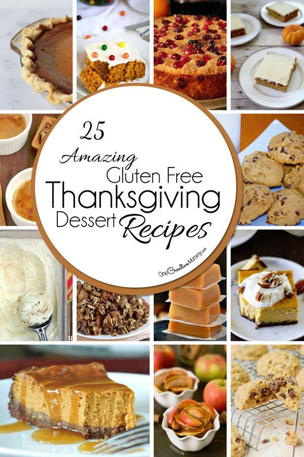 Gluten Free Desserts For Thanksgiving  25 Gluten Free Thanksgiving Desserts onecreativemommy
