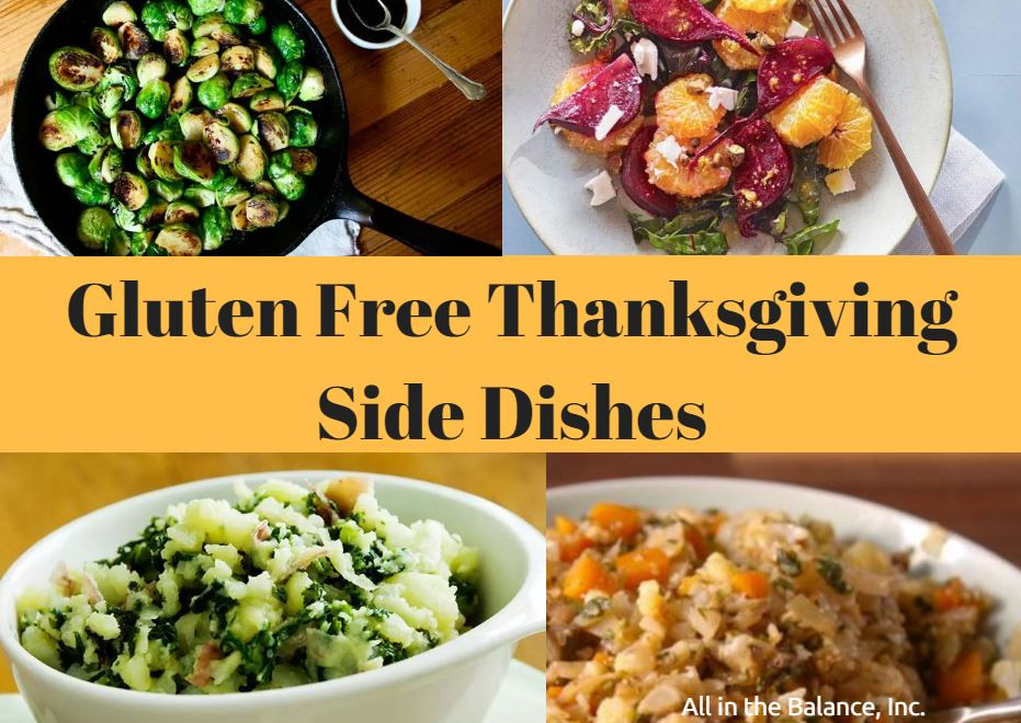 Gluten Free Thanksgiving Sides  Gluten Free Thanksgiving Side Dishes All in the Balance
