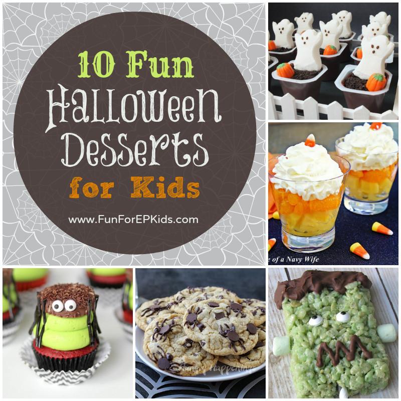 Halloween Dessert For Kids  Ten FUN Halloween Desserts for Kids