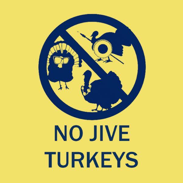 Happy Thanksgiving Jive Turkey  No Jive Turkey Maize – Merch By UGP