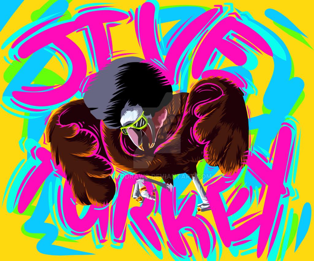 Happy Thanksgiving Jive Turkey  Jive turkey by NikoDraws on DeviantArt