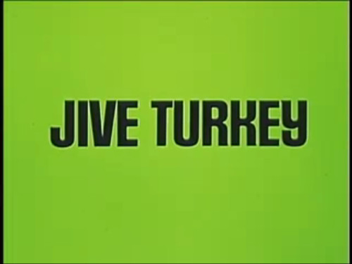 Happy Thanksgiving Jive Turkey  jive turkey