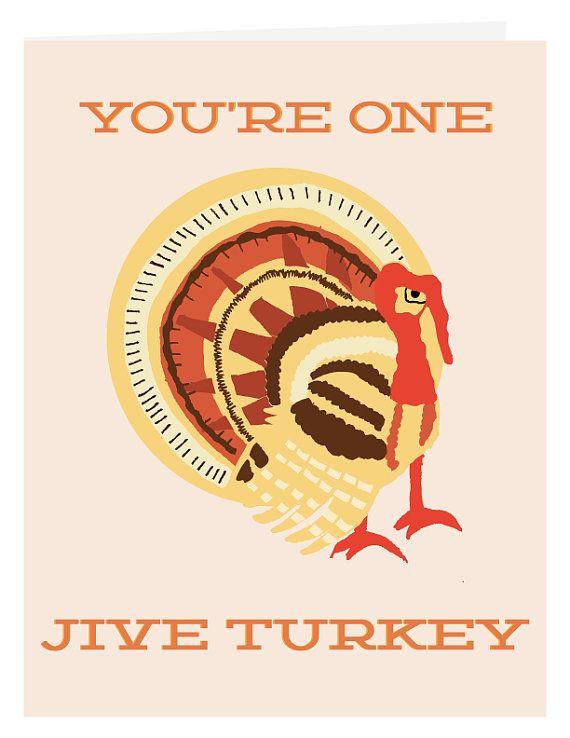 Happy Thanksgiving Jive Turkey  17 Best images about hahaaaaaa on Pinterest