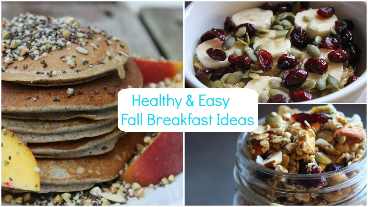 Healthy Fall Breakfast Recipes  Healthy & Easy Fall Breakfast Ideas