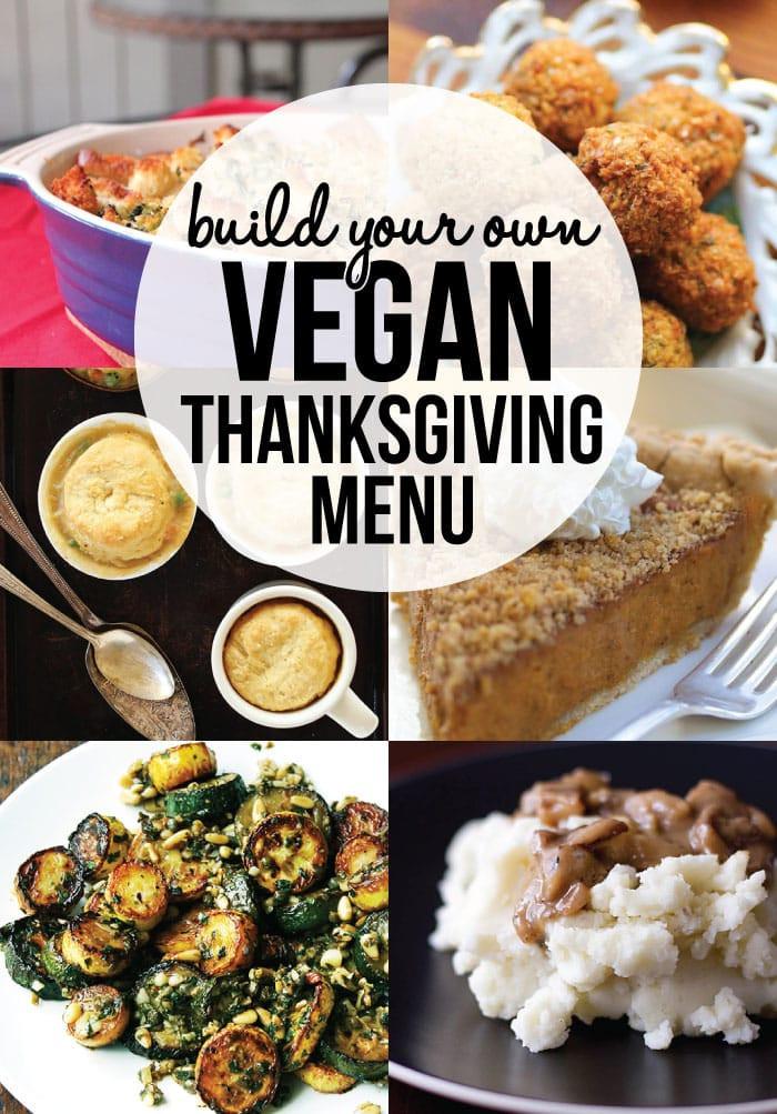 Healthy Thanksgiving Menu  Build Your Own Vegan Thanksgiving Menu