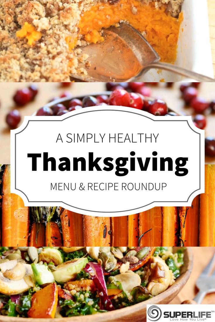 Healthy Thanksgiving Menu  Thanksgiving Menu Planning Made Simple & Healthy SuperLife™