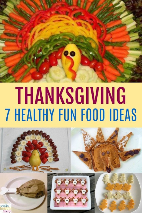 Healthy Thanksgiving Snacks  7 Healthy Thanksgiving Fun Food Ideas
