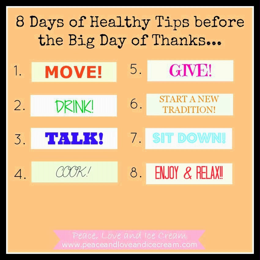 Healthy Thanksgiving Tips  Peace Love and Ice Cream November 2013