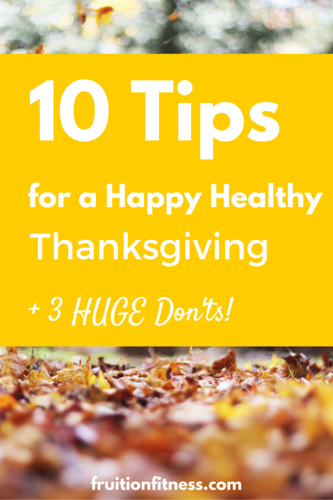Healthy Thanksgiving Tips  10 Tips for a Healthy Thanksgiving Celebration 3 HUGE