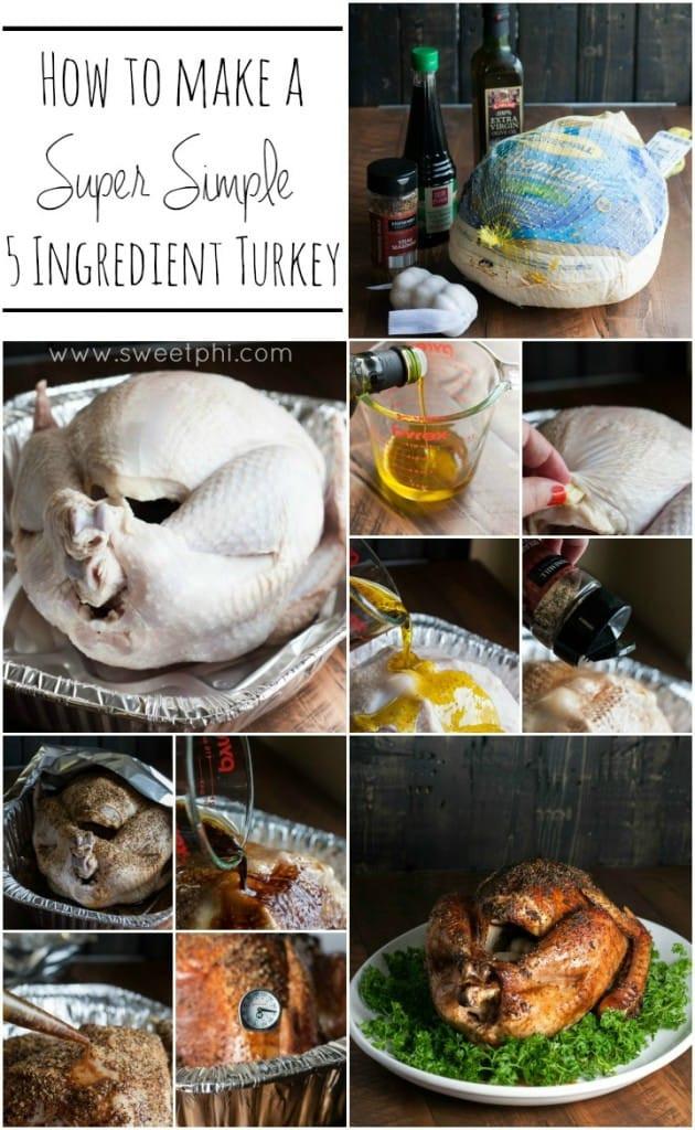 Ingredients For Thanksgiving Turkey  Super Simple 5 Ingre nt Turkey Sweetphi