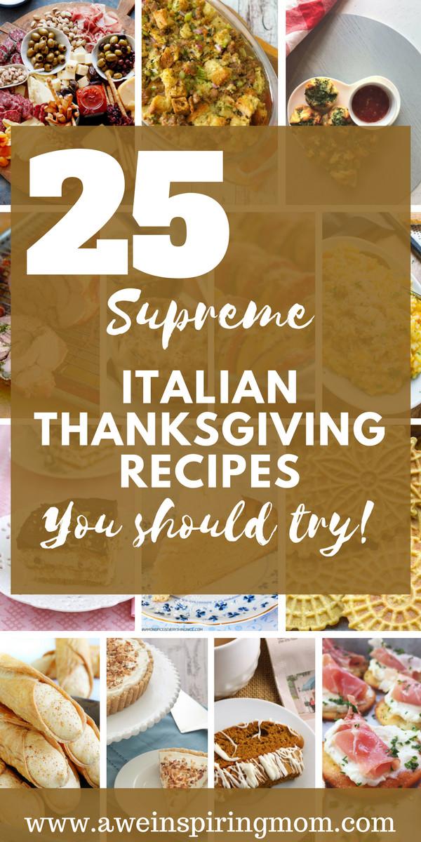 Italian Thanksgiving Desserts  25 Supreme Italian Thanksgiving Recipes Awe inspiring Mom