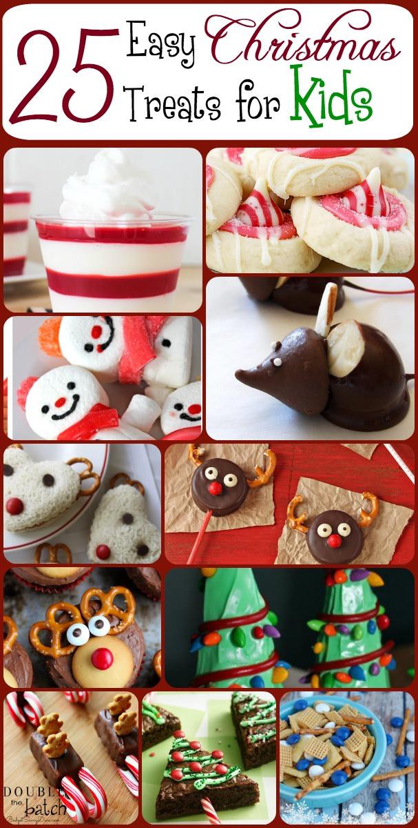 Kids Christmas Desserts  25 Easy Christmas Treats For Kids – Christmas Treat Ideas