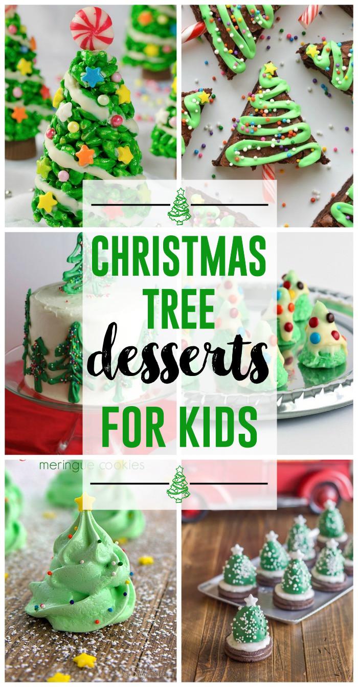 Kids Christmas Desserts  Christmas Tree Desserts for Kids The Girl Creative