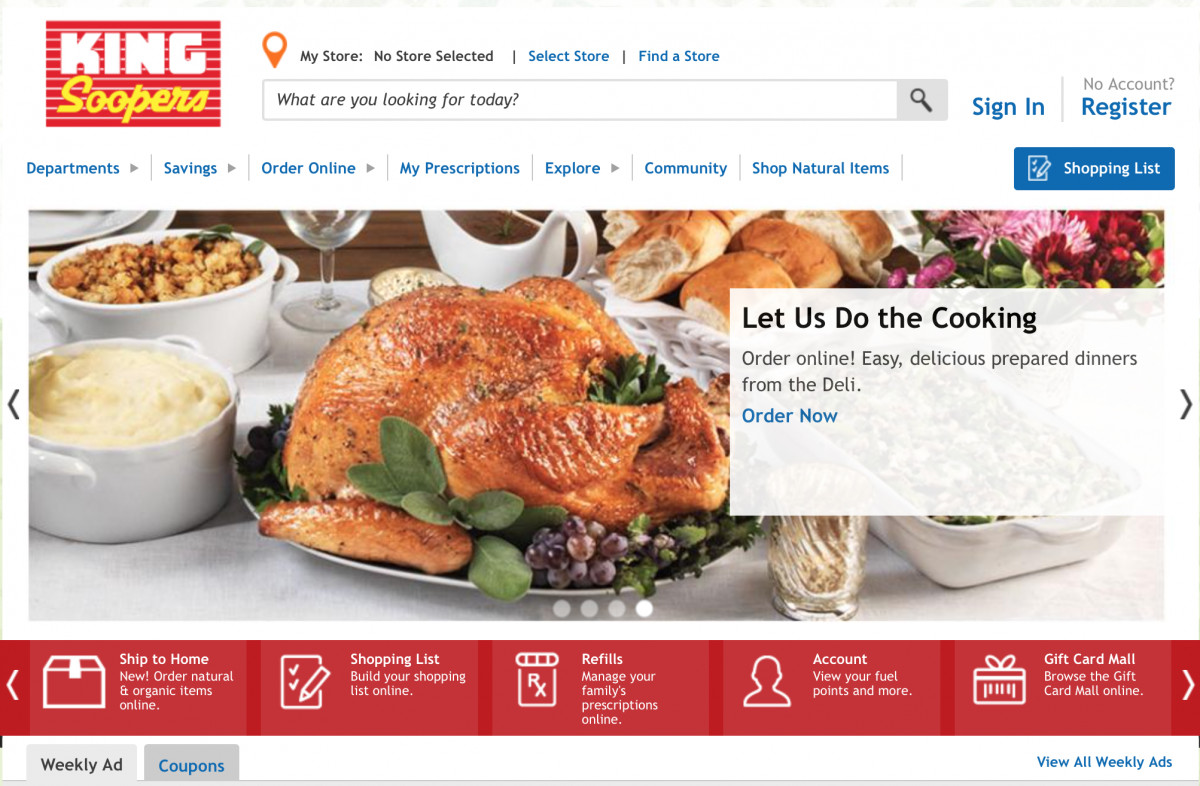 King Soopers Thanksgiving Dinners  Getting Digital Right In Grocery Kroger s Hits And Misses