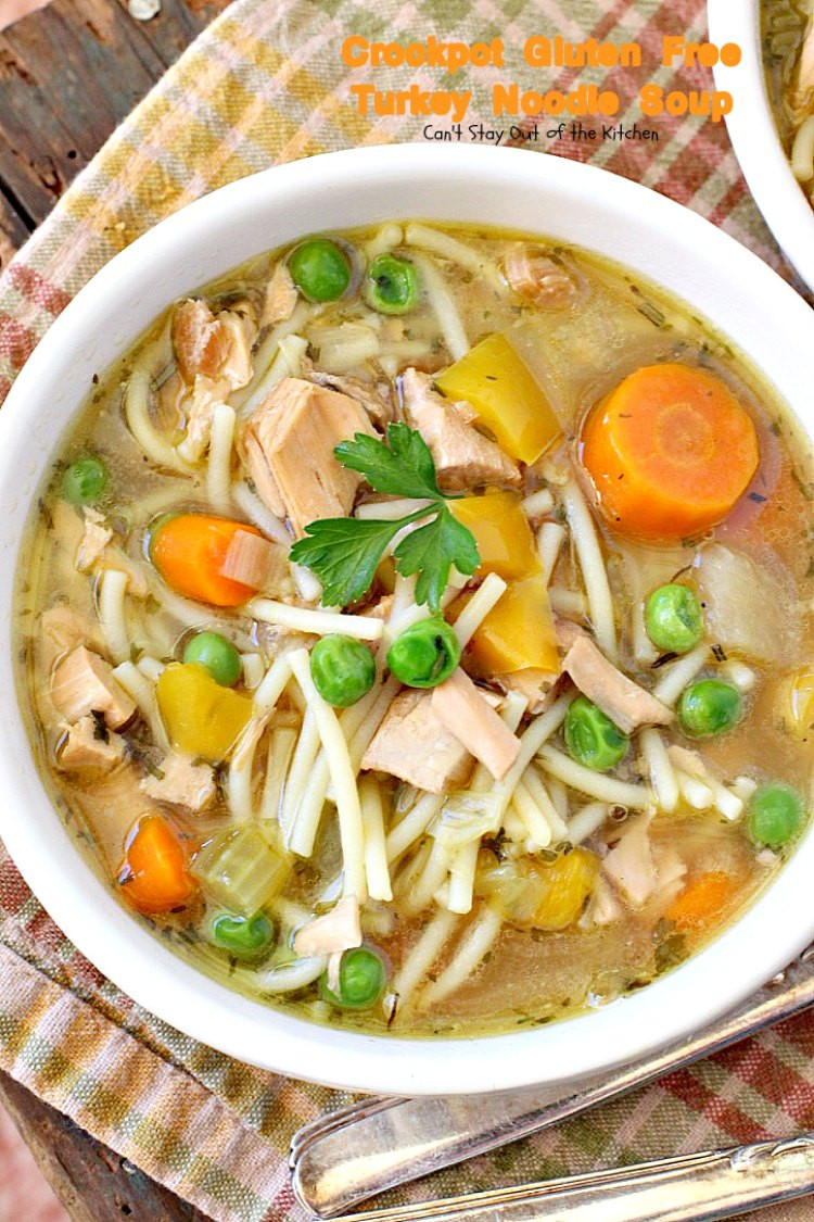 Leftover Thanksgiving Turkey Soup  Crockpot Gluten Free Turkey Noodle Soup Can t Stay Out