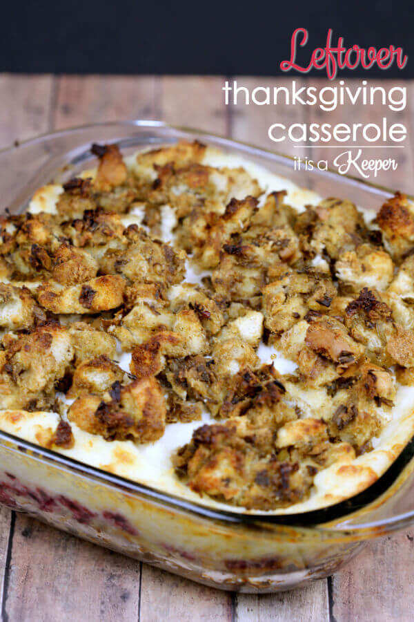 Leftovers Thanksgiving Casserole  Leftover Thanksgiving Casserole