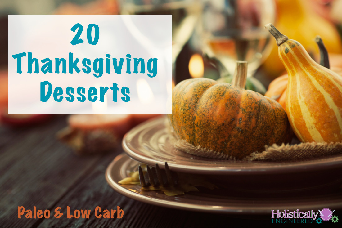 Low Carb Thanksgiving Desserts  20 Thanksgiving Desserts Paleo and or Low Carb