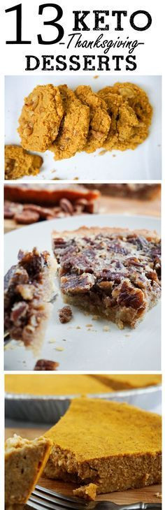 Low Carb Thanksgiving Desserts  The 13 Best Keto Desserts for Thanksgiving 2016