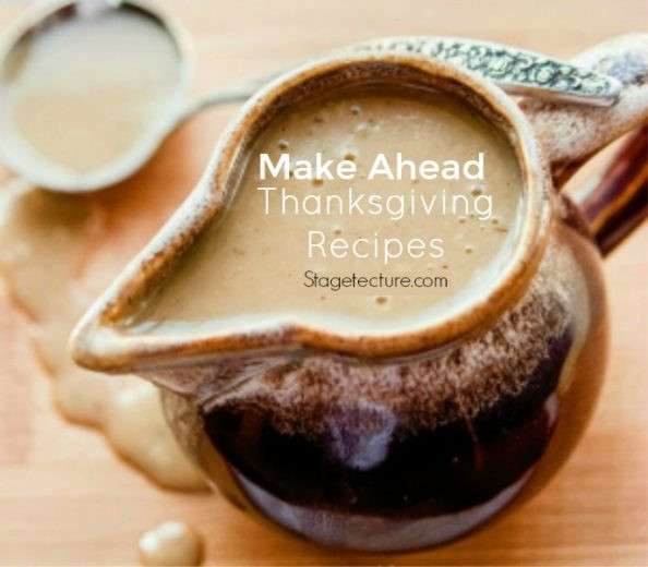 Make Ahead Gravy For Thanksgiving  22 of the Best Make Ahead Thanksgiving Recipes