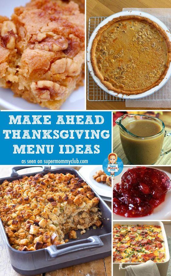 Make Ahead Thanksgiving Turkey  Make Ahead Thanksgiving Menu Ideas to Save You Time on the
