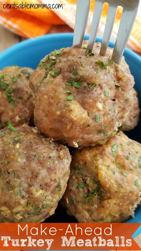 Make Ahead Thanksgiving Turkey  Make Ahead Turkey Meatballs Recipe Centsable Momma