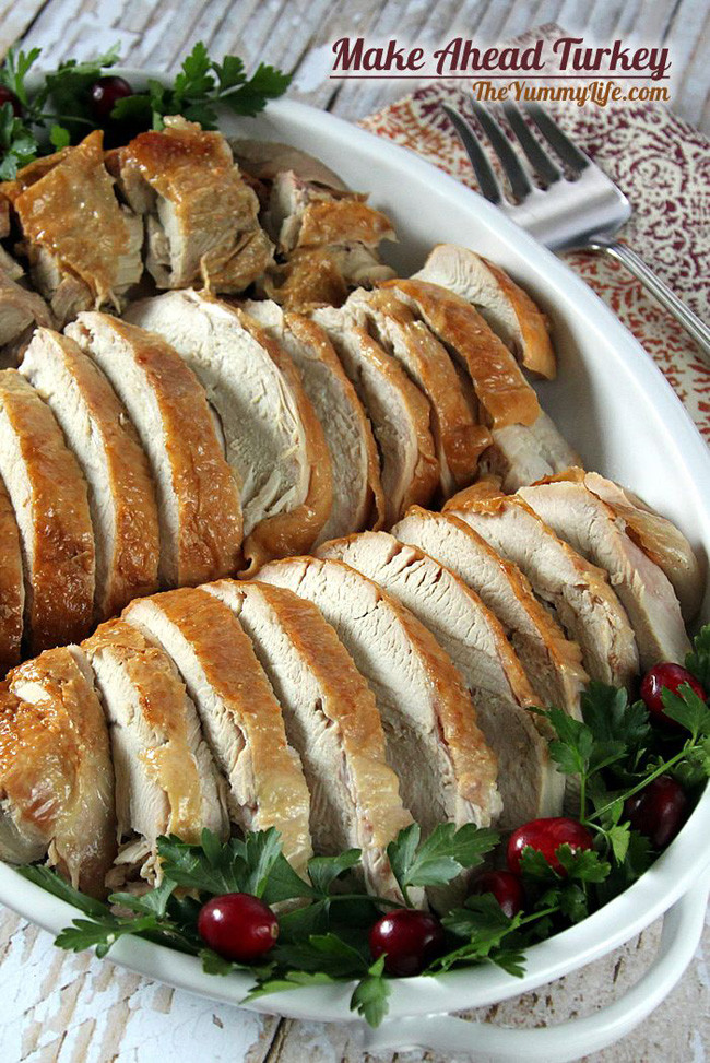 Make Ahead Thanksgiving Turkey  15 Thanksgiving Recipes Make Ahead My Life and Kids