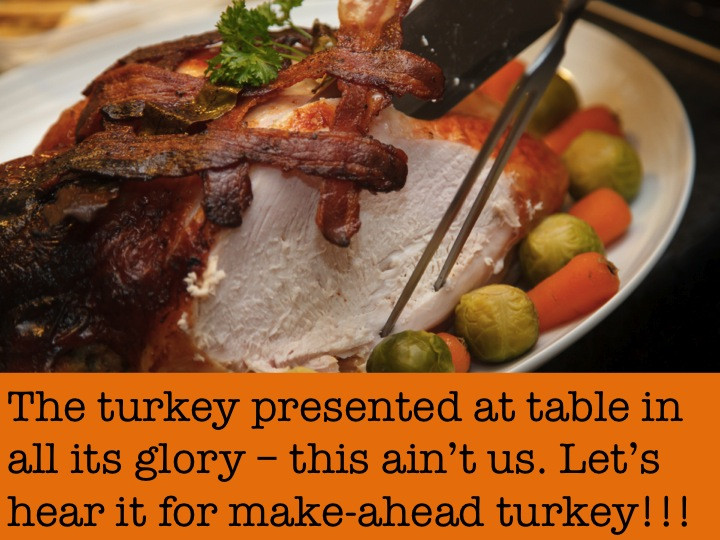 Make Ahead Thanksgiving Turkey  Thanksgiving for Lazy People Make ahead Turkey and Gravy