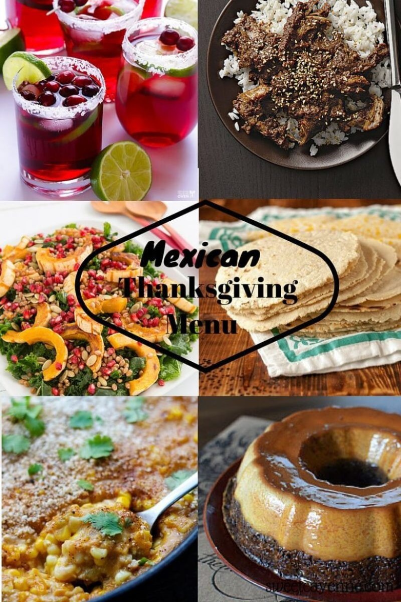 Mexican Thanksgiving Dinners  Holiday 2015 Mexican Thanksgiving Menu