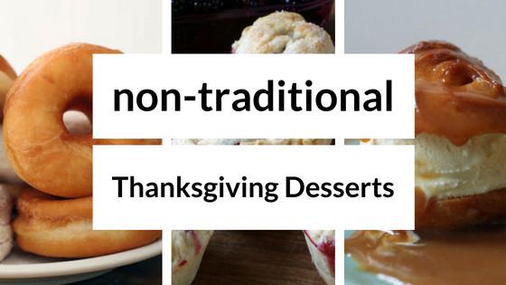 Non Traditional Thanksgiving Desserts  3 Non Traditional Thanksgiving Desserts You Should Try