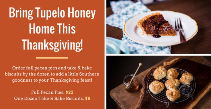 Order Pies For Thanksgiving  Bring Tupelo Honey Home This Thanksgiving – Town Center