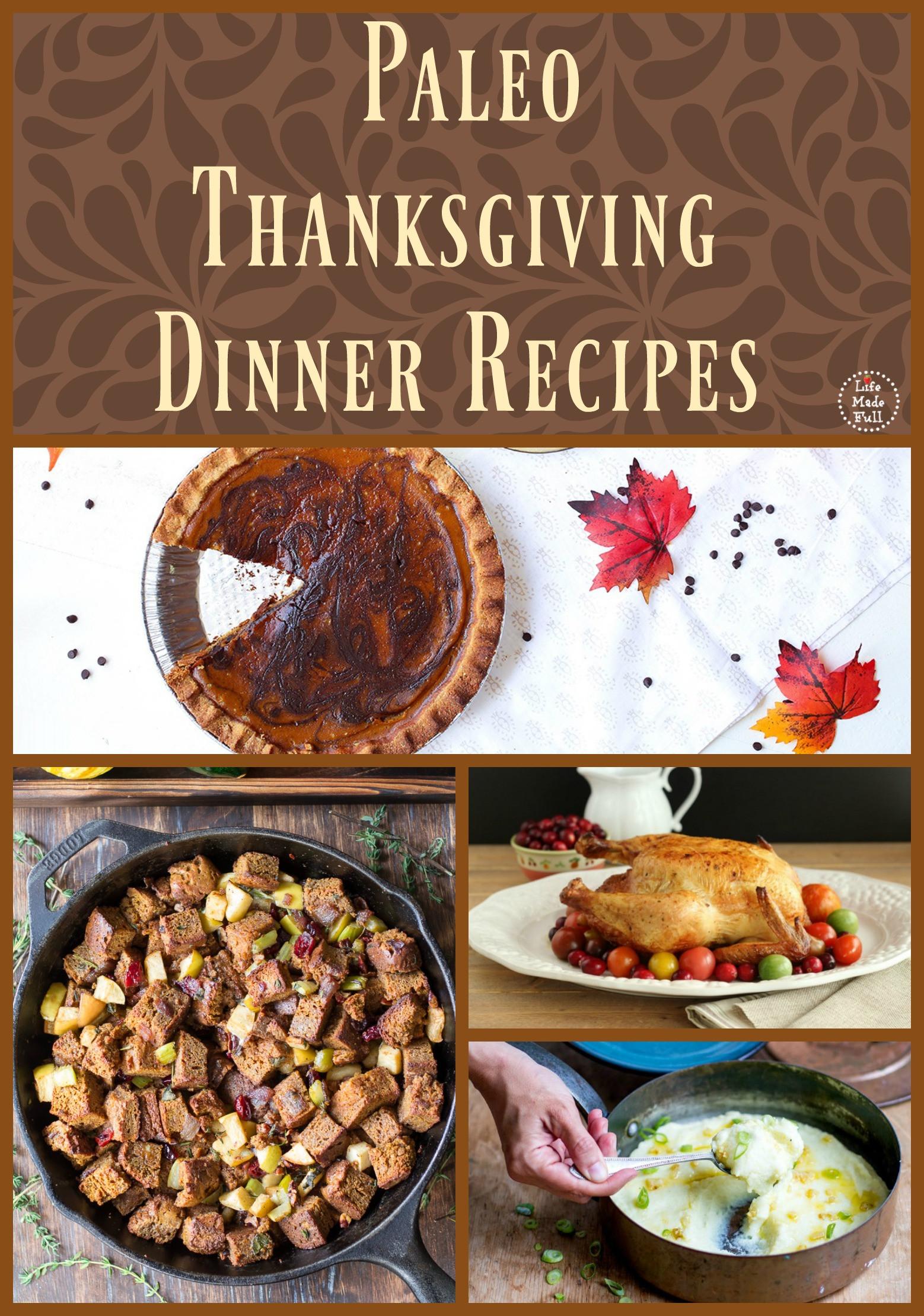 Paleo Thanksgiving Dinner  thanksgiving Life Made Full