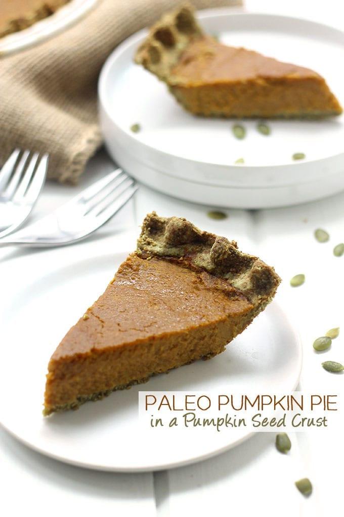Paleo Thanksgiving Dinner  Paleo Pumpkin Pie in a Pumpkin Seed Crust A Healthy