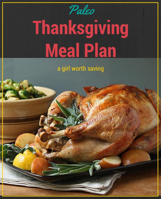 Paleo Thanksgiving Dinner  Paleo Diet Meal Plan 10 24 14 A Girl Worth Saving