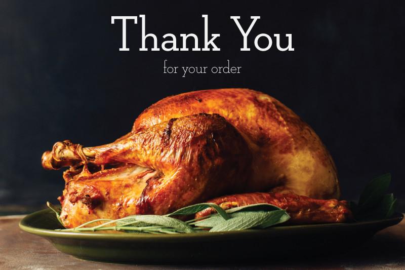 Pre Order Thanksgiving Turkey  Turkey Pre order Confimation Lakewinds Food Co op
