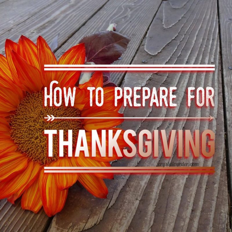 Prep A Turkey For Thanksgiving  Tips How You Can Start Preparing for Thanksgiving And