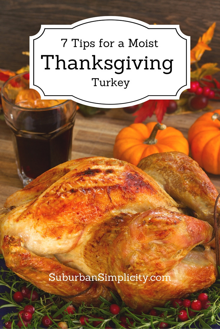 Prepare A Turkey For Thanksgiving  Perfect Thanksgiving Turkey 7 Easy Tips