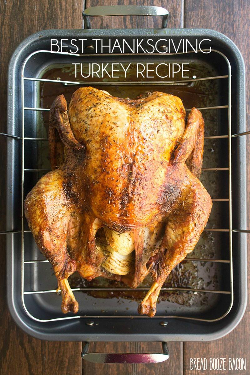 Recipe For Thanksgiving Turkey  Best Thanksgiving Turkey Recipe Yellow Bliss Road
