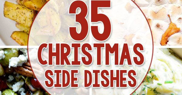 Side Dishes For Christmas Buffet  35 Side Dishes for Christmas Dinner