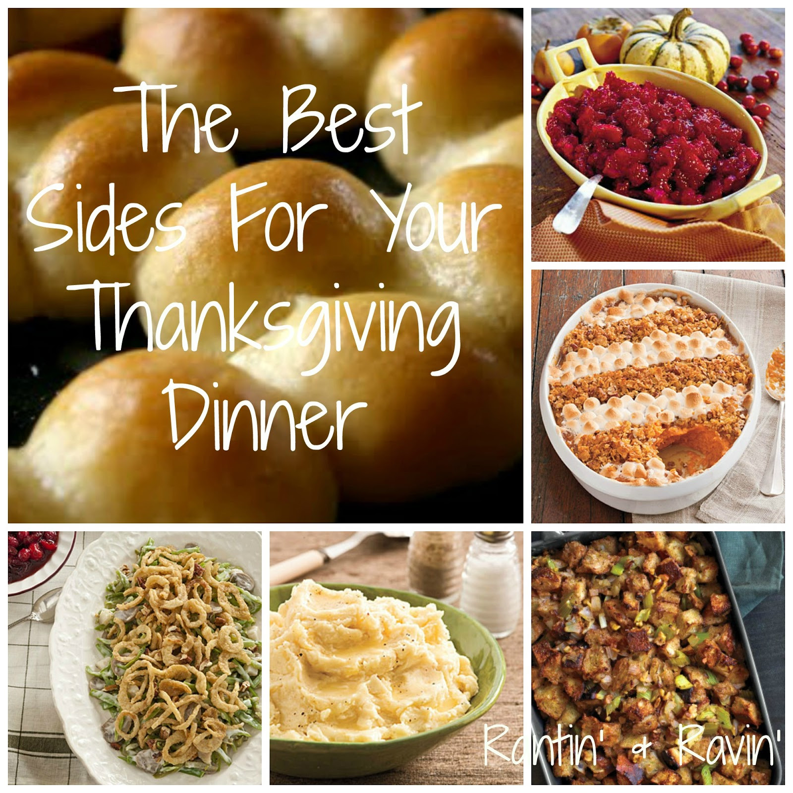 Side Dishes For Thanksgiving Turkey Dinner  Rantin & Ravin THE BEST SIDES FOR YOUR THANKSGIVING