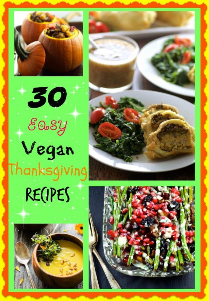 Simple Vegetarian Thanksgiving Recipes  30 Easy Vegan Thanksgiving Recipes