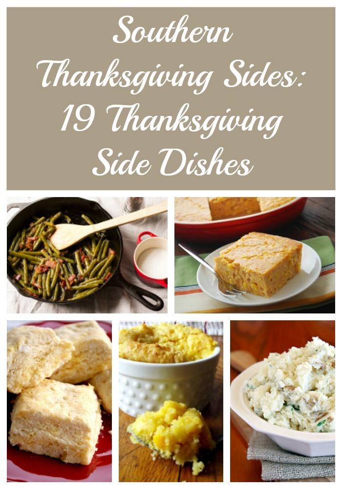 Southern Thanksgiving Dinner Menu  Southern Thanksgiving Sides 19 Thanksgiving Side Dishes