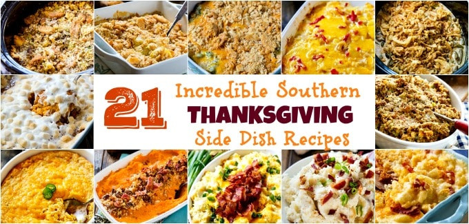 Southern Thanksgiving Side Dishes  Incredible Southern Thanksgiving Side Dish Recipes Spicy