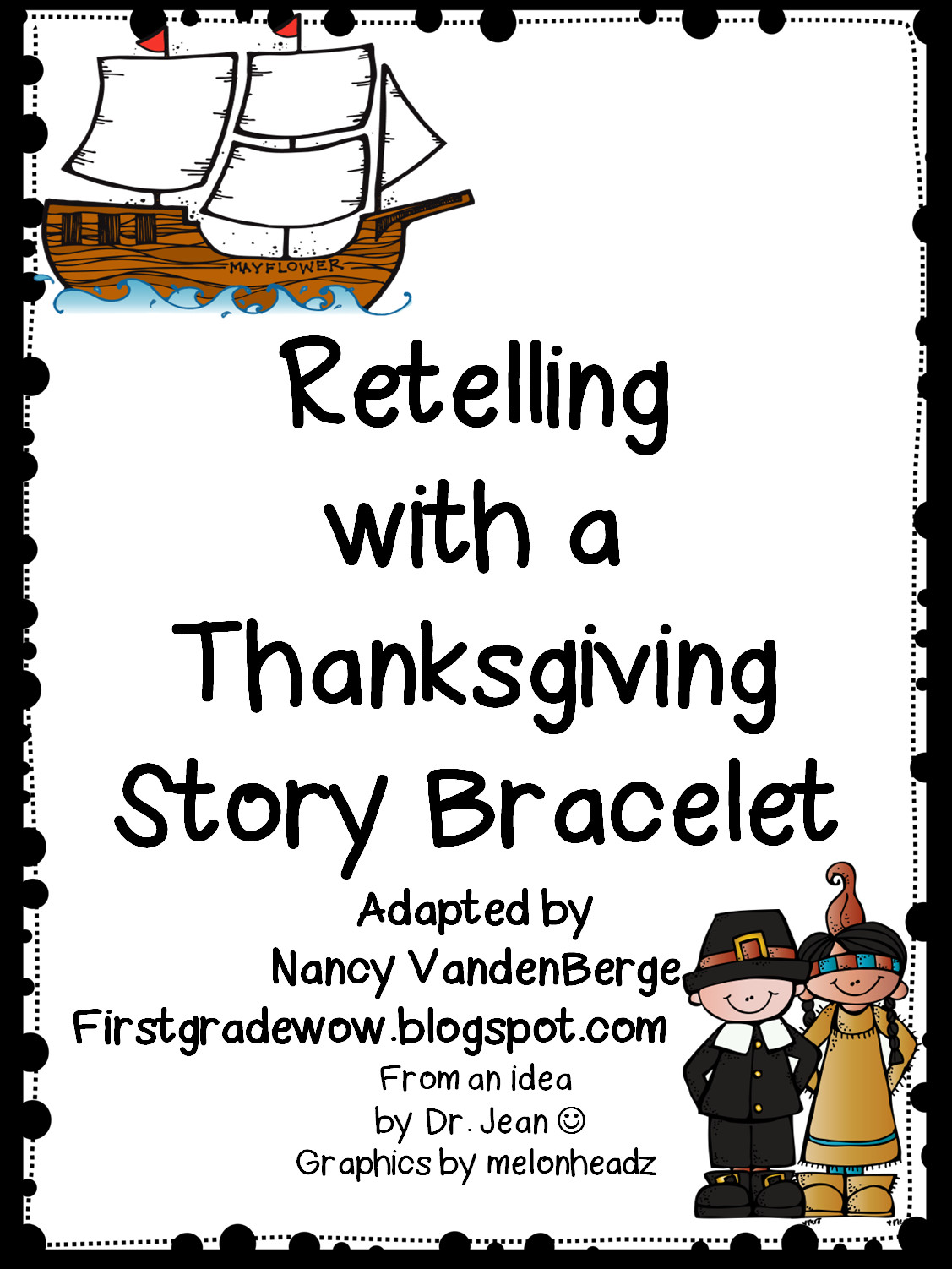 T Is For Turkey: A True Thanksgiving Story  First Grade Wow Retelling Thanksgiving